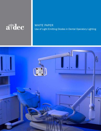 WHITE PAPER Use of Light Emitting Diodes in Dental Operatory Lighting