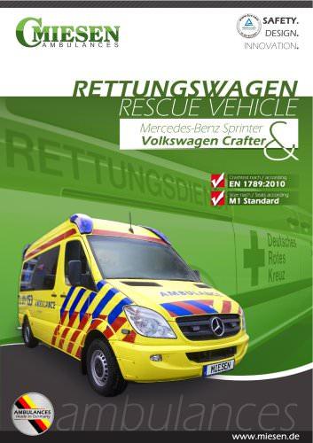 MIESEN Rettungswagen gemäß EN 1789 Typ C auf Mercedes Benz Sprinter / Volkswagen Crafter