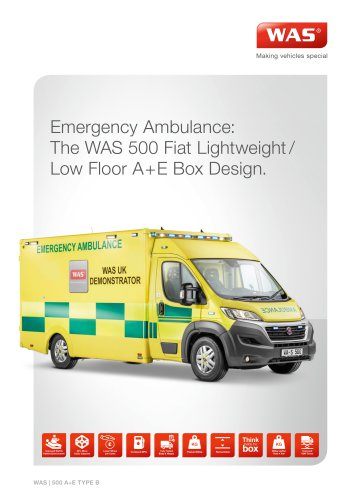 Emergency Ambulance: The WAS 500 Fiat Lightweight/ Low Floor A+E Box Design