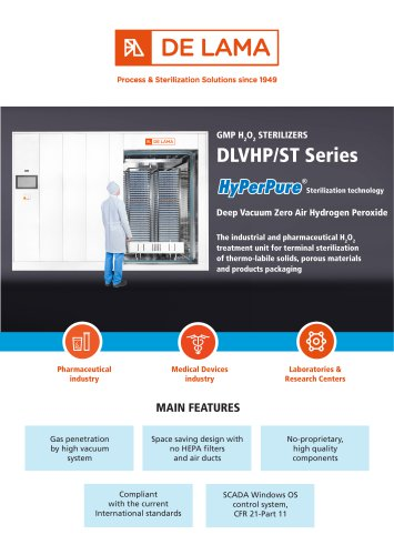 De Lama - DLVHP/ST with HyPerPure® Low temperature Sterilization technology with Hydrogen Peroxide under deep vacuum and zero air.with HyPerPure Low Temperature sterilization technology