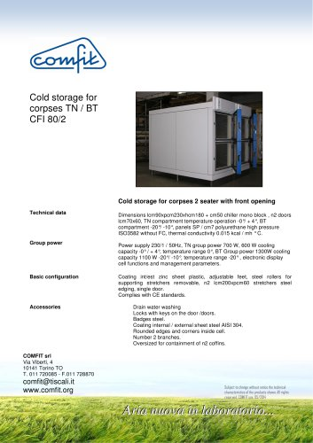 Cold storage for corpses TN / BT CFI 80/2