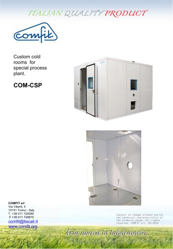 Custom cold rooms for special process plant.
