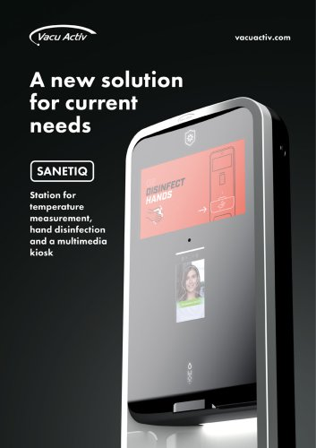 SANETIQ - Automatic dispenser with temperature body control and multimedia kiosk station