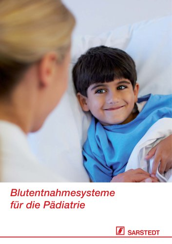 Blutentnahmesysteme für die Pädiatrie
