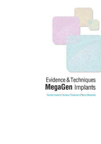 Evidence&Techniques MegaGen Implants