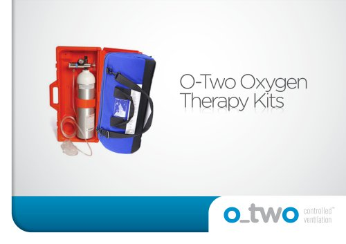 O-Two Oxygen Therapy Kits