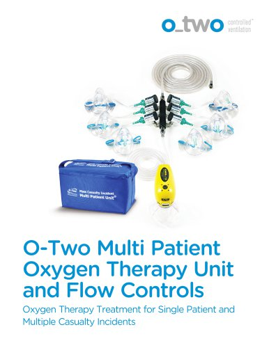 Oxygen Therapy Treatment for Single Patient and  Multiple Casualty Incident