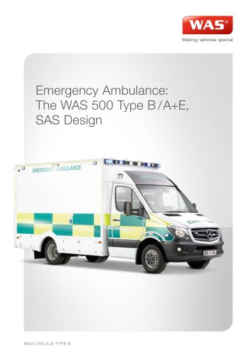 WAS 500 Emergency Ambulance Mercedes Benz-Sprinter Box Body Type B / A+E SAS 5 T